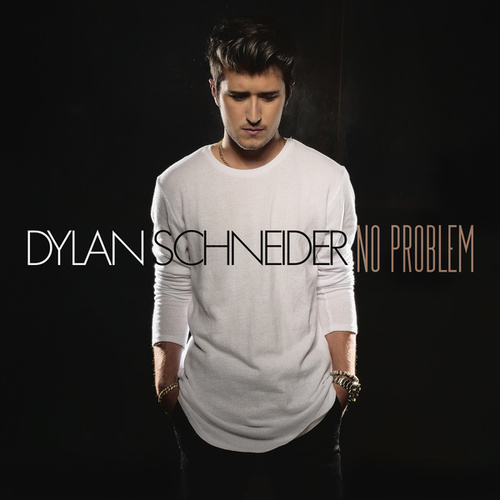 No Problem by Dylan Schneider