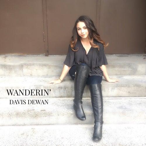 Wanderin' by Davis Dewan