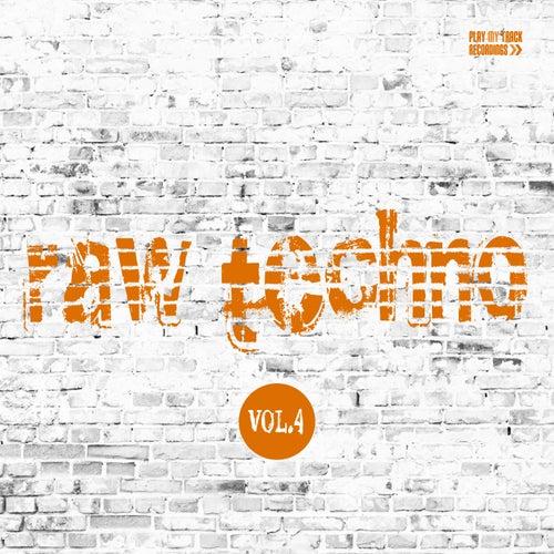 Raw Techno, Vol. 4 de Various Artists