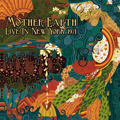 Live in New York 1971 von Mother Earth