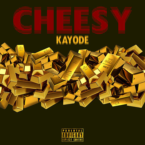 Cheesy von Kayode
