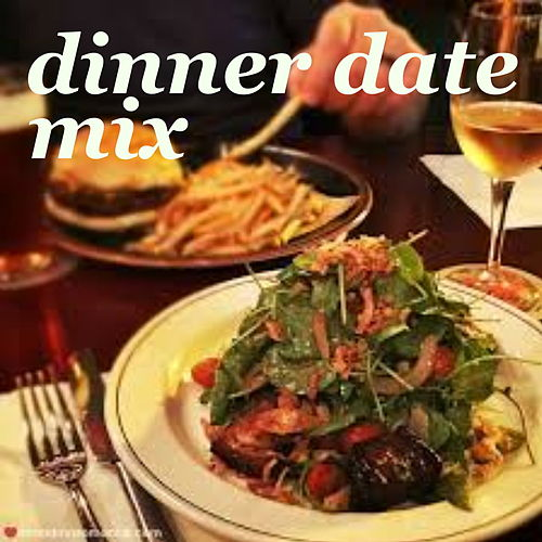 Dinner Date Mix de Various Artists