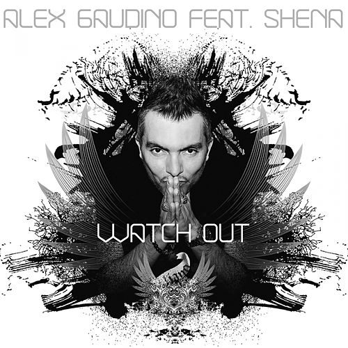 Watch Out de Alex Gaudino