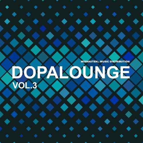 Dopa Lounge (Vol. 3) de Various Artists