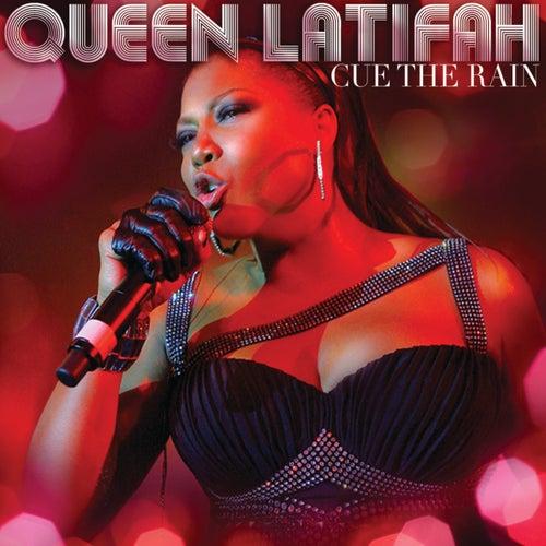 Cue The Rain by Queen Latifah