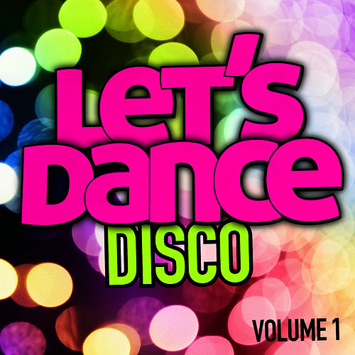 Let's Dance : Disco Vol. 1 von Let's Dance