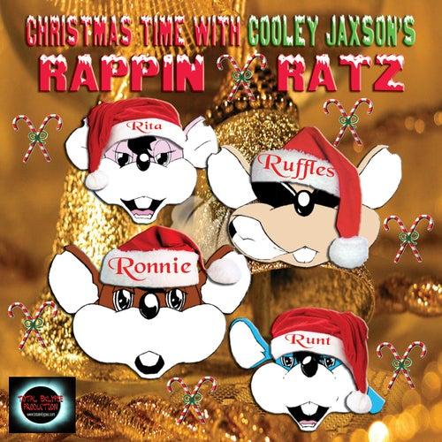 Christmas Time with Cooley Jaxson's Rappin Ratz de Rappin Ratz