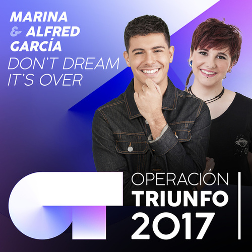 Don't Dream It's Over (Operación Triunfo 2017) von Alfred García