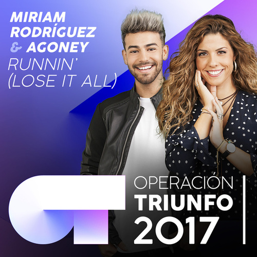 Runnin' (Lose It All) (Operación Triunfo 2017) von Agoney