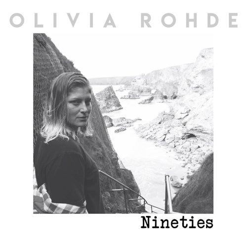 Nineties by Olivia Rohde