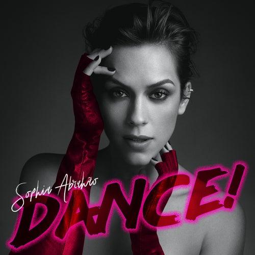 Dance! by Sophia Abrahão