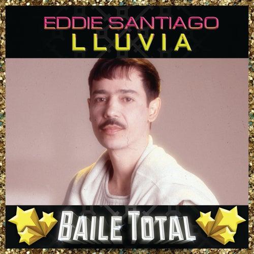Lluvia (Baile Total) de Eddie Santiago