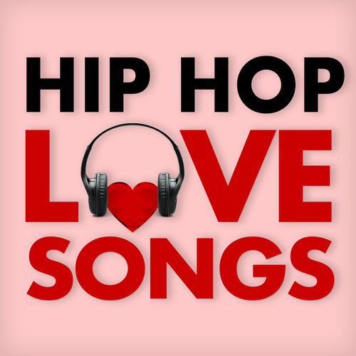 Hip Hop Love Songs von Various Artists