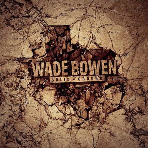 So Long 6th Street by Wade Bowen