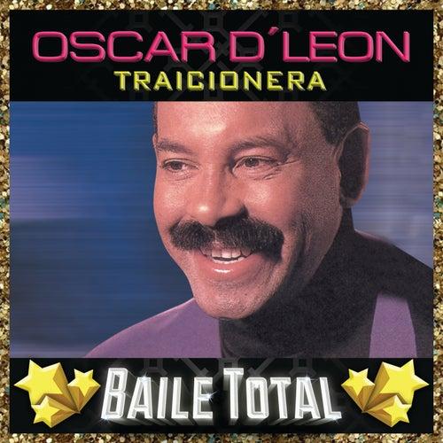 Traicionera (Baile Total) de Oscar D'Leon