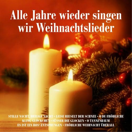 Tannenbaum Singen.Alle Jahre Wieder Singen Wir Weihnachtslieder Von Various Artists