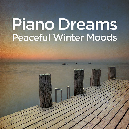 Piano Dreams - Peaceful Winter Moods von Martin Doepke
