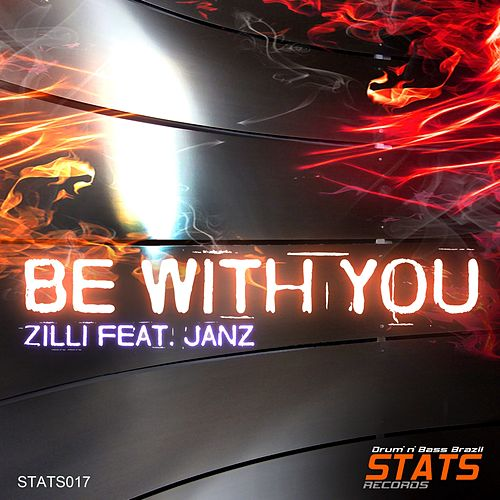 Be With You (feat. Janz) - Single von Zilli