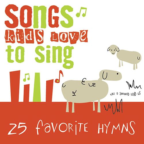 25 Favorite Hymns de Songs Kids Love To Sing