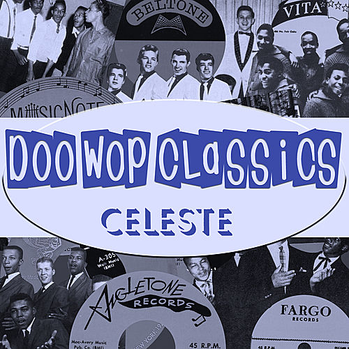Doo-Wop Classics Vol. 12 [Celeste Records] de Various Artists