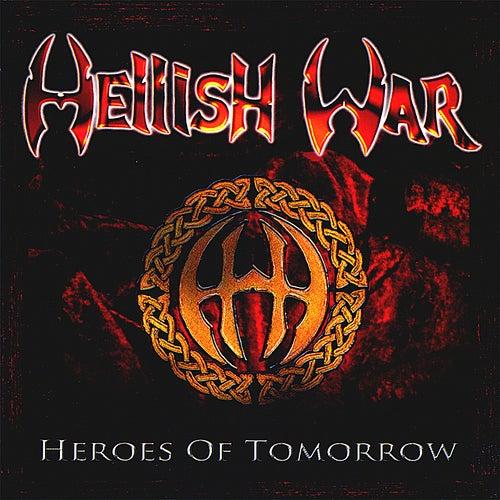 Heroes of Tomorrow de Hellish War