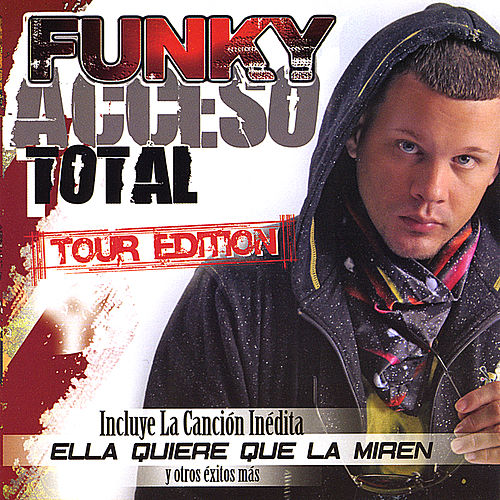Acceso Total Tour Edition de Funky
