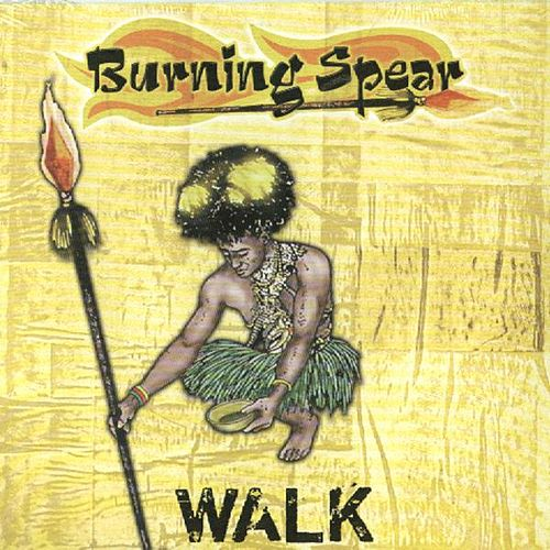 Walk (Extended Mix) de Burning Spear