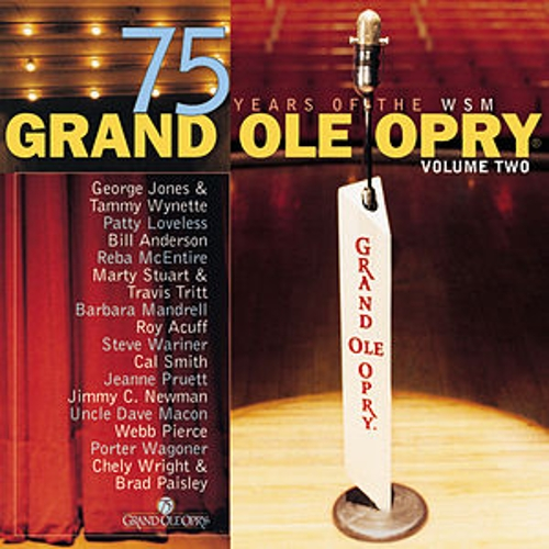 Grand Ole Opry 75 Years Volume Two by Various Artists