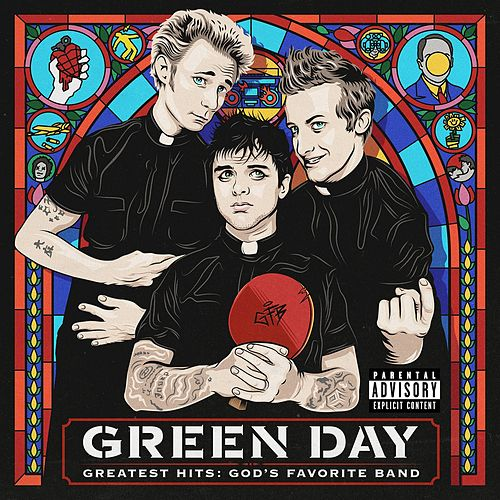 Greatest Hits: God's Favorite Band by Green Day