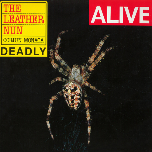 Alive Corium Monaca Deadly (Live In Denmark / 1985) by Leather Nun