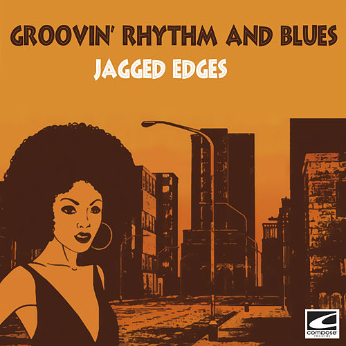 Groovin' Rhythm and Blues de The Jagged Edges