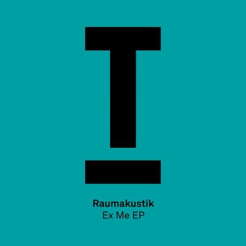 Ex Me EP by Raumakustik