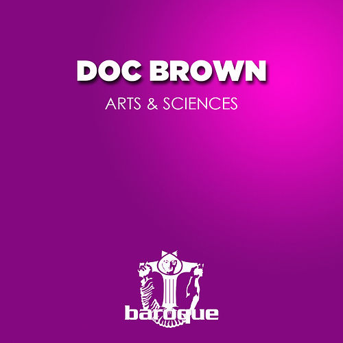 Arts & Sciences by Doc Brown
