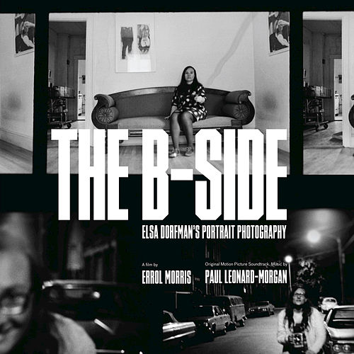 The B Side: Elsa Dorfman's Portrait Photography de Paul Leonard-Morgan