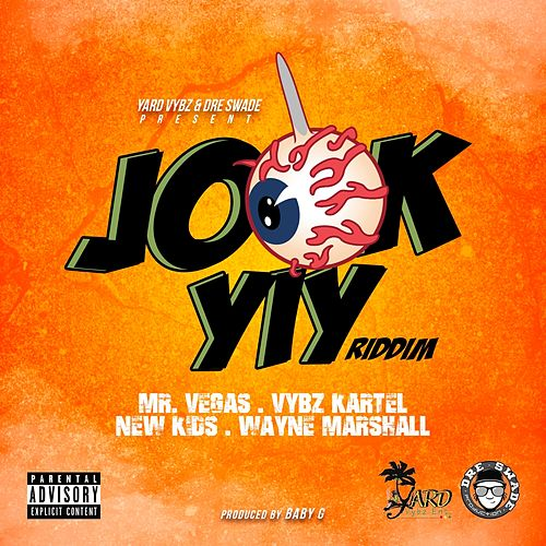 Jook Yiy Riddim by Various Artists