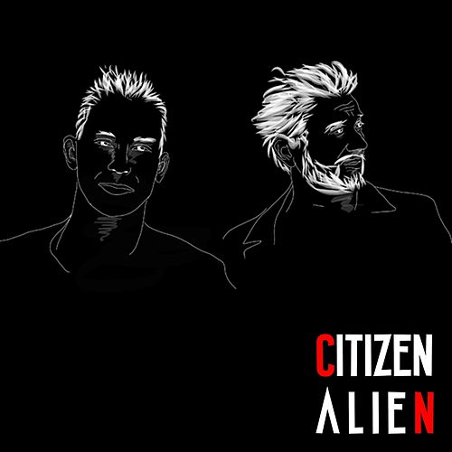 Fucked Up by Citizen Alien
