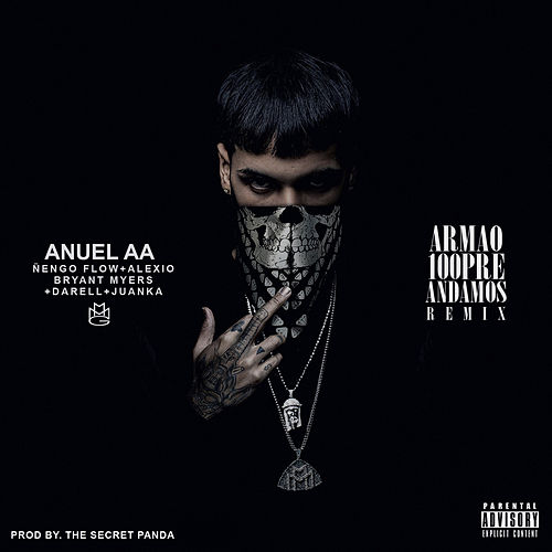 Armao 100pre Andamos by Bryant Myers and The Secret Panda Anuel AA