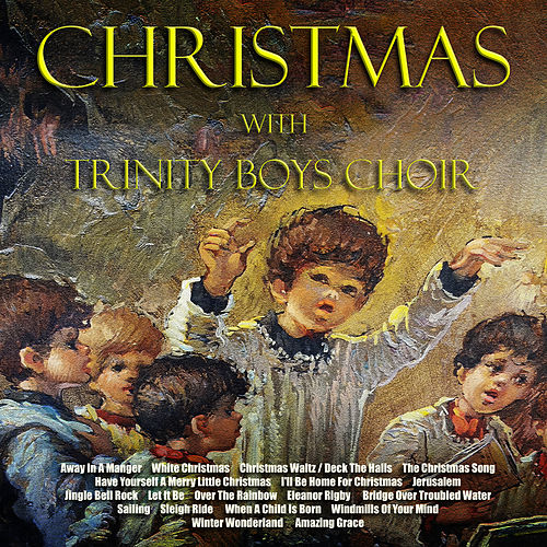 Christmas with the Trinity Boys Choir de Trinity Boys' Choir