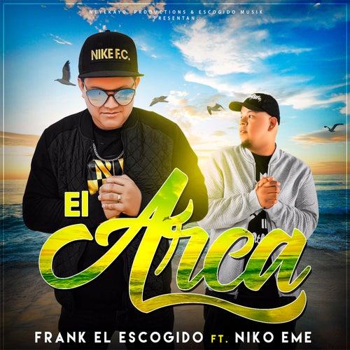 El Arca (feat. Niko Eme) de Frank el Escogido