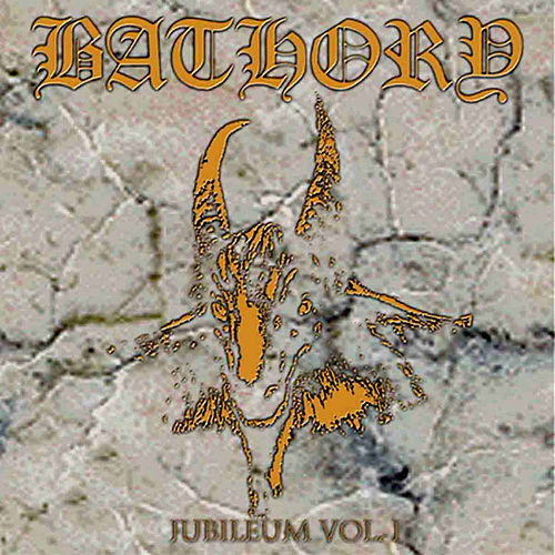 Jubileum I by Bathory