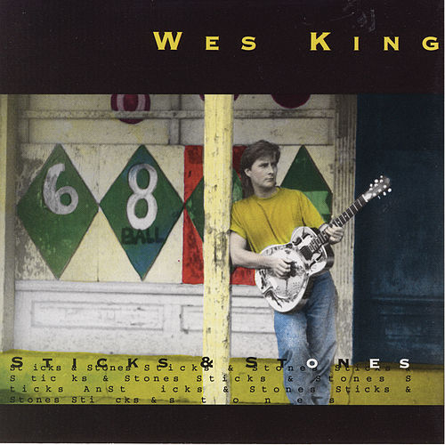 Sticks And Stones by Wes King