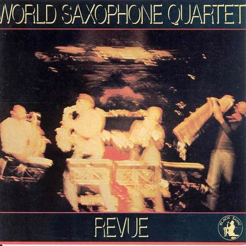 Revue von World Saxophone Quartet