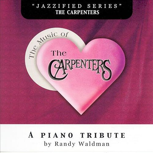 Music of the Carpenters by Randy Waldman