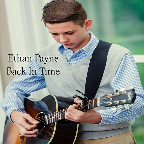 Back in Time by Ethan Payne