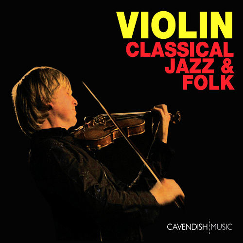 Violin: Classical, Jazz & Folk by Chris Garrick
