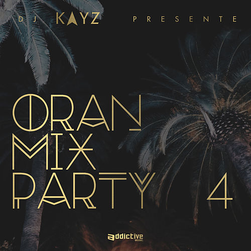 Oran Mix Party, vol. 4 de Various Artists