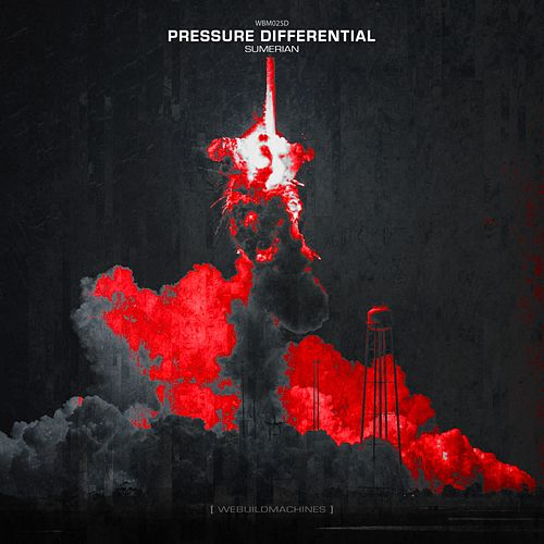 Pressure Differential - Single von Sumerian