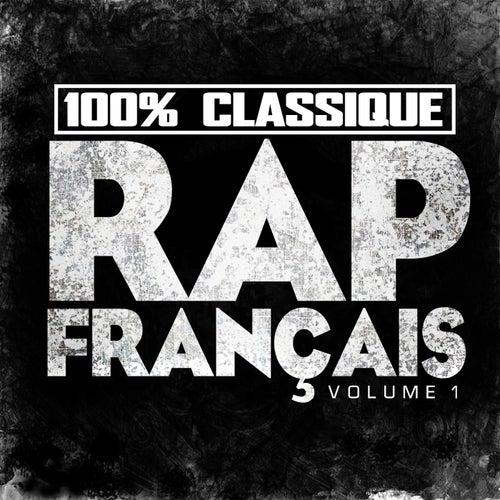 100% Classique Rap Français, vol. 1 by Various Artists