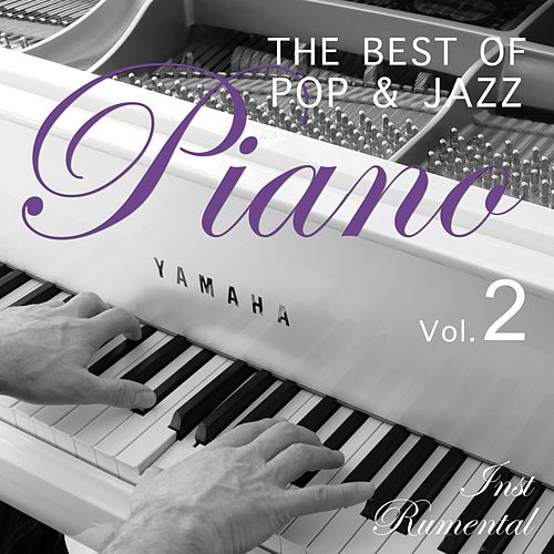 The Best of Pop & Jazz Piano, Vol. 2 de Instrumental