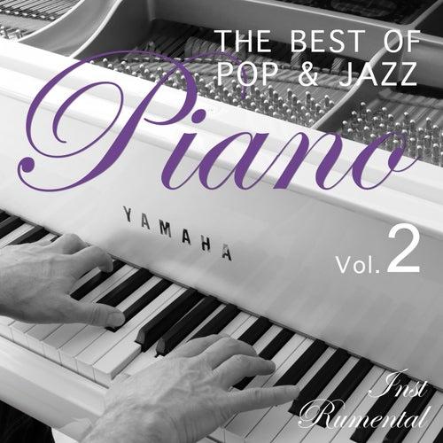 The Best of Pop & Jazz Piano, Vol. 2 von Instrumental